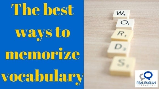 Easy way to remember vocabulary words?